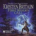 First Rider's Call: Book Two of Green Rider Hörbuch von Kristen Britain Gesprochen von: Ellen Archer