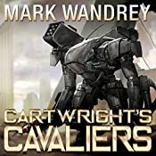 Cartwright's Cavaliers: The Revelations Cycle, Book 1 | Mark Wandrey