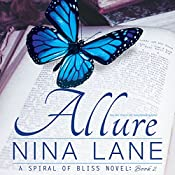 Allure: A Spiral of Bliss Novel, Book 2 | Nina Lane