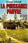 PUISSANCE PAUVRE (LA) : UNE HISTOIRE...