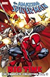 img - for Spider-Man: Big Time: The Complete Collection Volume 3 book / textbook / text book