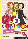 """Afficher """"3 copines (Les) n° 10<br /> A l′année prochaine"""""""