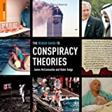 The Rough Guide to Conspiracy Theories 1 (Rough Guide Reference) (1843534452) by James McConnachie