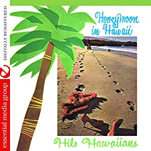 Honeymoon in Hawaii (Digitally Remastered)