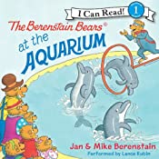 The Berenstain Bears at the Aquarium | [Jan Berenstain, Mike Berenstain]