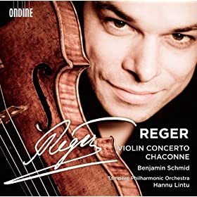 Reger: Violin Concerto and Chaconne