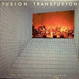 Fusion Transfusion - The Fusion Orchestra in Concert