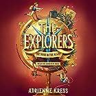 The Explorers: The Door in the Alley Hörbuch von Adrienne Kress Gesprochen von: Kristen Sieh