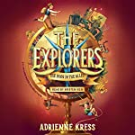 The Explorers: The Door in the Alley | Adrienne Kress
