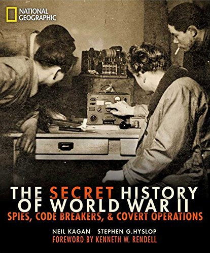 The Secret History of World War II: Spies, Code Breakers, and Covert Operations (World War Ii History compare prices)