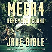 Mega 4: Behemoth Island | Jake Bible