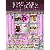 Boutique de pastelería: pasteles, cupcakes y otras delicias