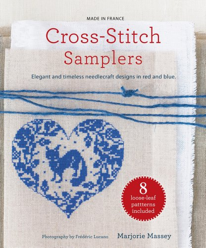 Cross-Stitch Samplers: Elegant and Timeless Needlecraft Designs in Red and Blue (Made in France)