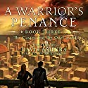 A Warrior's Penance Audiobook by Davis Ashura Narrated by Nick Podehl