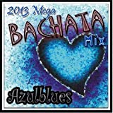 Azul Blues: Bachata Mix