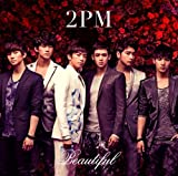 2PM「Beautiful」