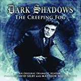 The Creeping Fog (Dark Shadows)