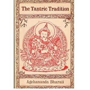 Amazon.com: The Tantric Tradition (9780877282532): Agehananda ...