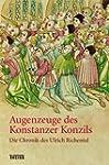 Augenzeuge des Konstanzer Konzils: Di...