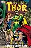 Thor by Walter Simonson Volume 3 (Thor (Graphic Novels)) (0785184627) by Simonson, Walter