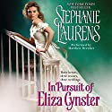 In Pursuit of Eliza Cynster: A Cynster Novel Audiobook by Stephanie Laurens Narrated by Matthew Brenher