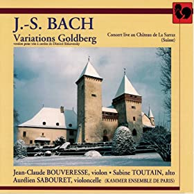 Bach: Variations Goldberg (Version pour trio à cordes de Dmitry Sitkovetsky)