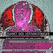 Tock-Tock-Sorgen (Planet der Leistungsträger 21) | Peter A. Kettner