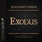 Holy Bible in Audio - King James Version: Exodus |  King James Version
