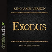 Holy Bible in Audio - King James Version: Exodus (       UNABRIDGED) by King James Version Narrated by David Cochran Heath