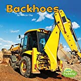 img - for Backhoes (Construction Vehicles at Work) book / textbook / text book