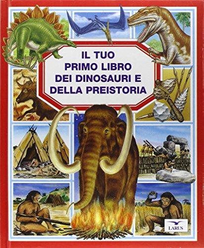 Il tuo primo libro dei dinosauri e della preistoria PDF