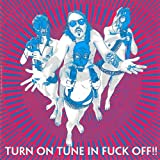 Turn on Tune in Fuck Off By Dragontears (2010-11-01)