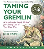 Taming Your Gremlin (Revised Edition) CD: A Surprisingly Simple Method for Getting Out of Your Own Way