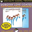 Dorothy Love Coates & the Original Gospel Harmonettes Vol.1& 2