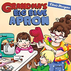 Grandma's Big Blue Apron | [Chris Morgan]