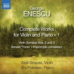 Enescu: Complete Violin Sonatas 1 [Axel Strauss, Ilya Poletaev] [Naxos: 8572691]
