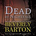 Dead by Nightfall: The Dead By Trilogy, Book 3