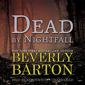 Dead by Nightfall: The Dead By Trilogy, Book 3 | [Beverly Barton]