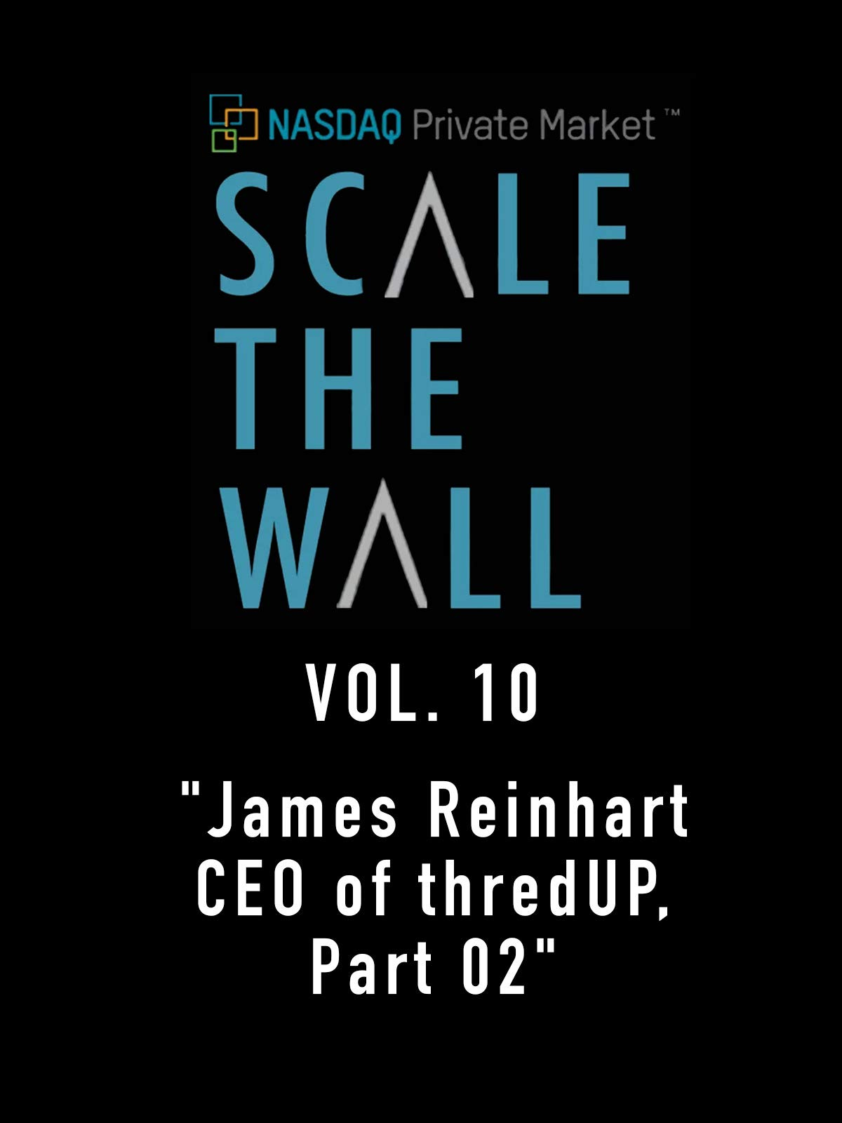 Scale the Wall Vol. 10