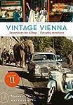 Vintage Vienna: Sensationen des Allta...