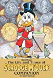 The Life and Times of Scrooge McDuck Companion (Life & Times of Scrooge McDuck) (160886653X) by Rosa, Don