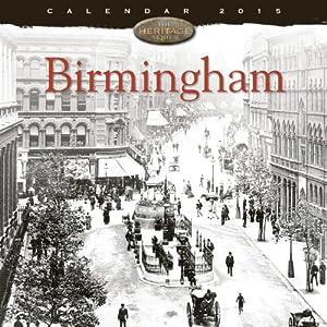 Birmingham wall calendar 2015 (Art calendar) (Flame Tree Publishing)