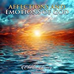 Affections and Emotions of God | Charles Finney