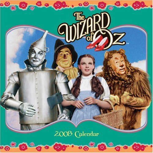 The Wizard of Oz: 2008 Wall Calendar