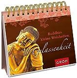 Buddhas kleine Weisheiten - Gelassenheit