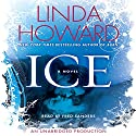 Ice: A Novel Audiobook by Linda Howard Narrated by Fred Sanders