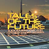 img - for Tales of the Future: Judgement Day and Other Short Stories book / textbook / text book