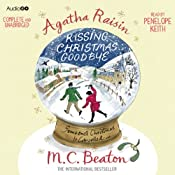 Agatha Raisin and Kissing Christmas Goodbye | M. C. Beaton