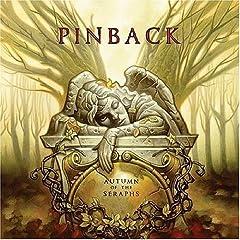 Pinback – Autumn of the Seraphs (2007)