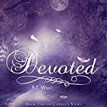 Devoted: Caylin's Story, Book 2 | S. J. West